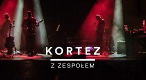 Kortez 08.10.2016 godz. 20:00  Wytwórnia Łódź