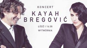 Kayah i Bregović – 14.09.2017 godz. 19:00