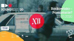 Soundedit '19 – Rockowisko-Pamiętacie?