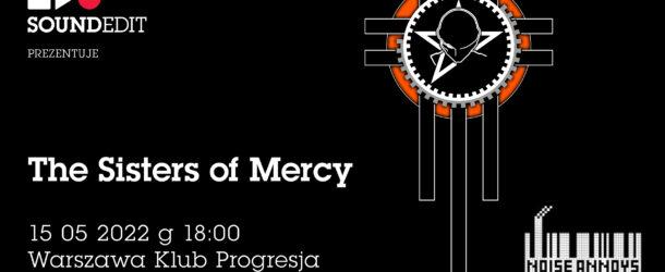Soundedit Prezentuje – The Sisters of Mercy